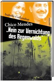 Chico Mendes traduit en allemand