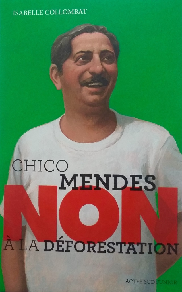 Chico Mendes_Collombat